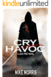 CRY HAVOC: A JACK FREY NOVEL