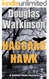 Haggard Hawk: A Nathan Hawk Mystery (The Nathan Hawk Mystery series Book 1)