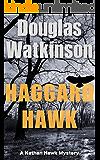Haggard Hawk: A Nathan Hawk Mystery (The Nathan Hawk Mystery series Book 1) (English Edition)