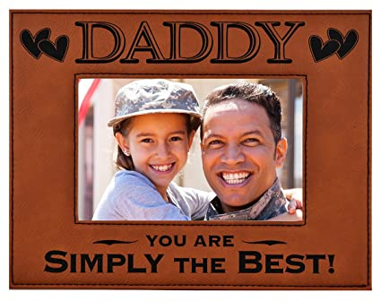 GK Grand Personal-Touch Premium Creations DADDY GIFT ~ DADDY You Are SIMPLY  THE BEST! Engraved Leatherette Picture Frame Grandfather Dad Birthday