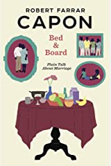 Bed and Board: Plain Talk About Marriage Kindle Edition