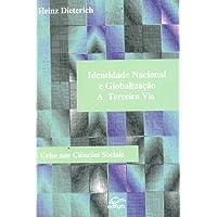 Identidade Nacional E Globalizacao - A Terceira Via - Crise Nas Cienci