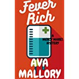 Fever Rich: A Mercy Mares Cozy Mystery Book Three (Mercy Mares Mystery 3)
