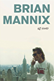 50 Years: The Brian Mannix Autobiography