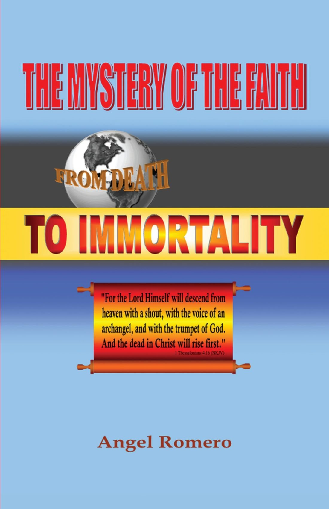 Download The Mystery of the Faith: From Death to Immortality pdf