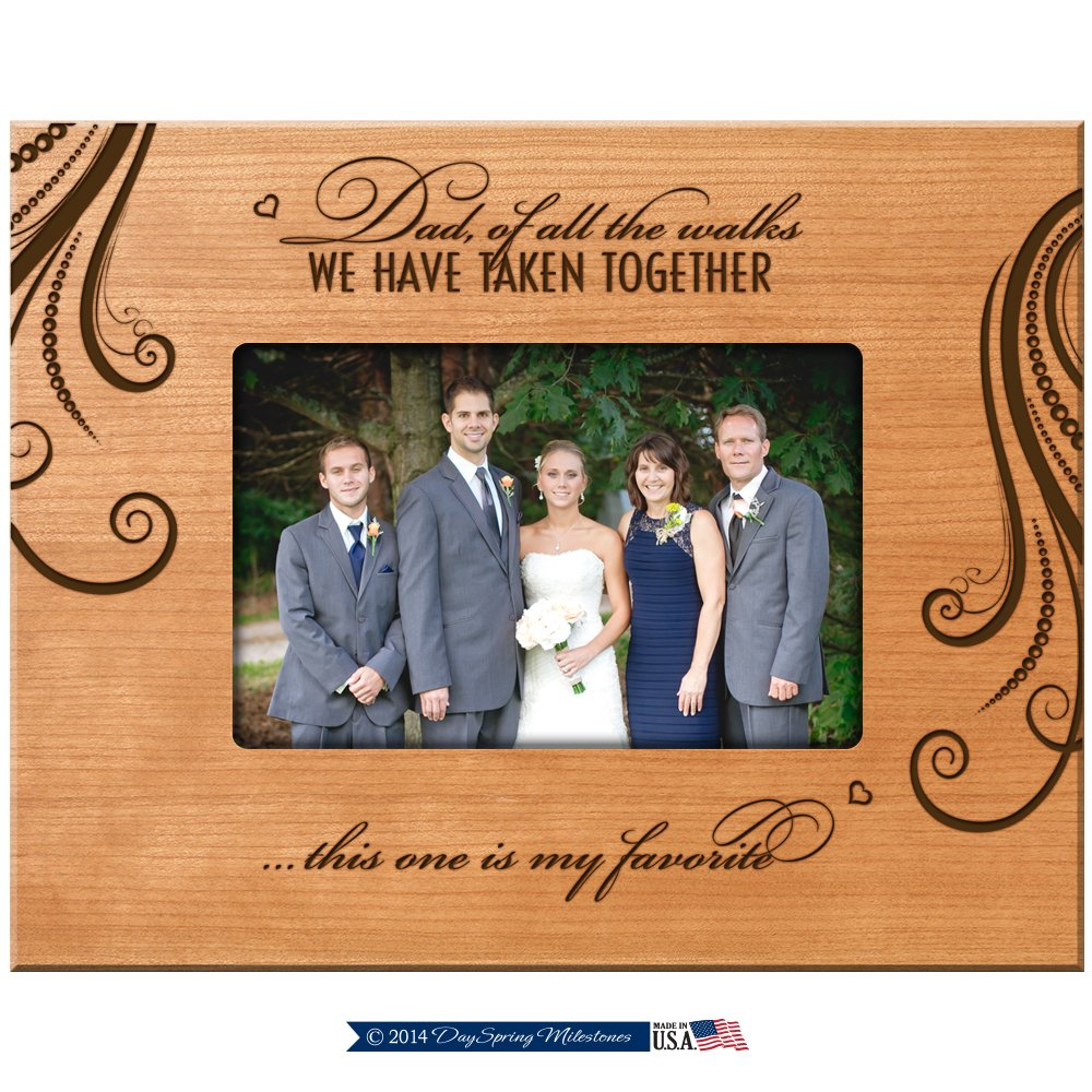 LifeSong Milestones Parent Wedding Thank You Photo Frame Wedding Gifts for Dad, Dad of All The Walks We Have Taken Together This One is My Favorite 9.75 Inches Long X 7.75 Inches High (Cherry)