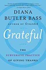 Grateful: The Subversive Practice of Giving Thanks Paperback