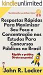 Respostas Rápidas Para Maximizar Seu Foco e Sua Concentração nos Estudos Para Concursos Públicos no Brasil