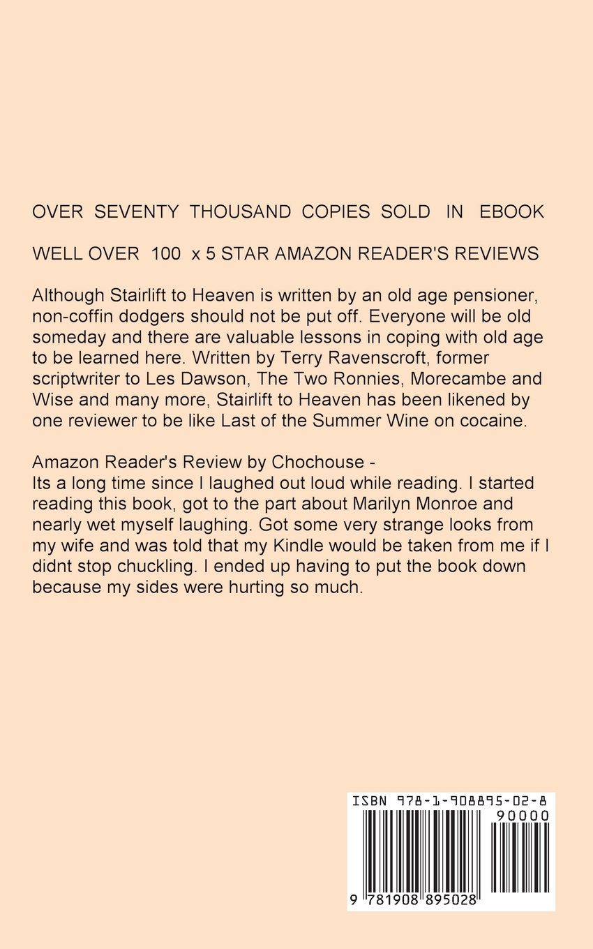 Stairlift To Heaven: Amazon: Terry Ravenscroft: 9781908895028: Books