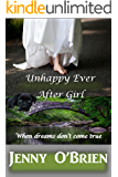 Unhappy Ever After Girl: Medical Romance Book Three (Irish Romance 3)