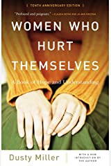 Women Who Hurt Themselves Paperback