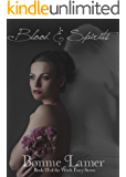 Blood and Spirits: Book 15 of The Witch Fairy Series