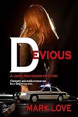 Devious (A Jamie Richmond Mystery Book 1) Kindle Edition
