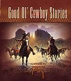 Good Ol' Cowboy Stories