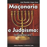 Maçonaria e Judaísmo. Influencias?
