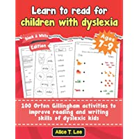Learn to read for children with dyslexia. 100 Orton Gillingham activities to improve reading and writing skills of…