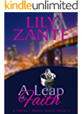 A Leap of Faith (A Perfect Match Series Book 3)