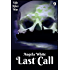 Last Call Book Nine (Life After War 9)
