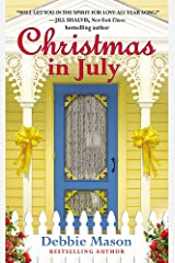 Christmas in July: A Christmas, Colorado Novel:  Book 2 Mass Market Paperback