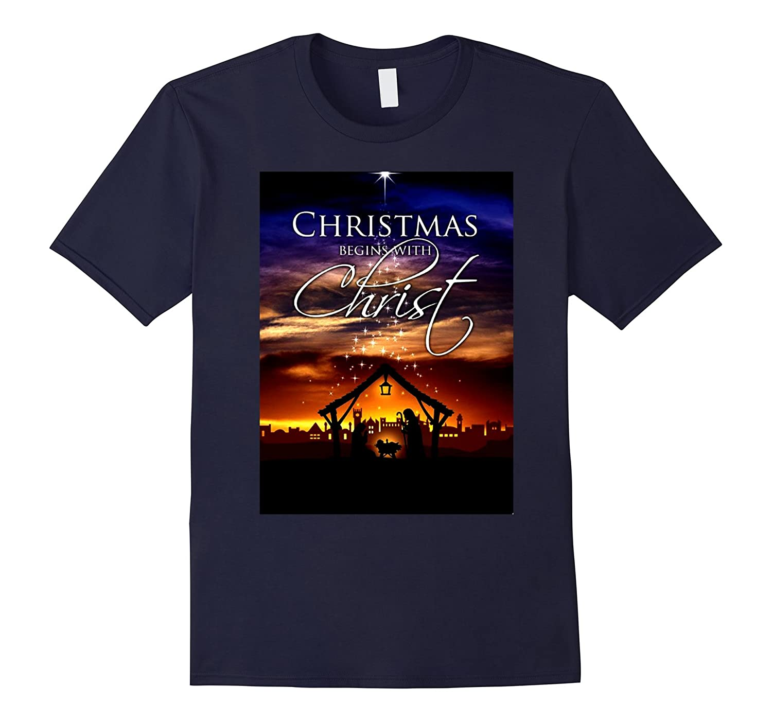 Christmas Begins With Christ T Shirt 2016-Art