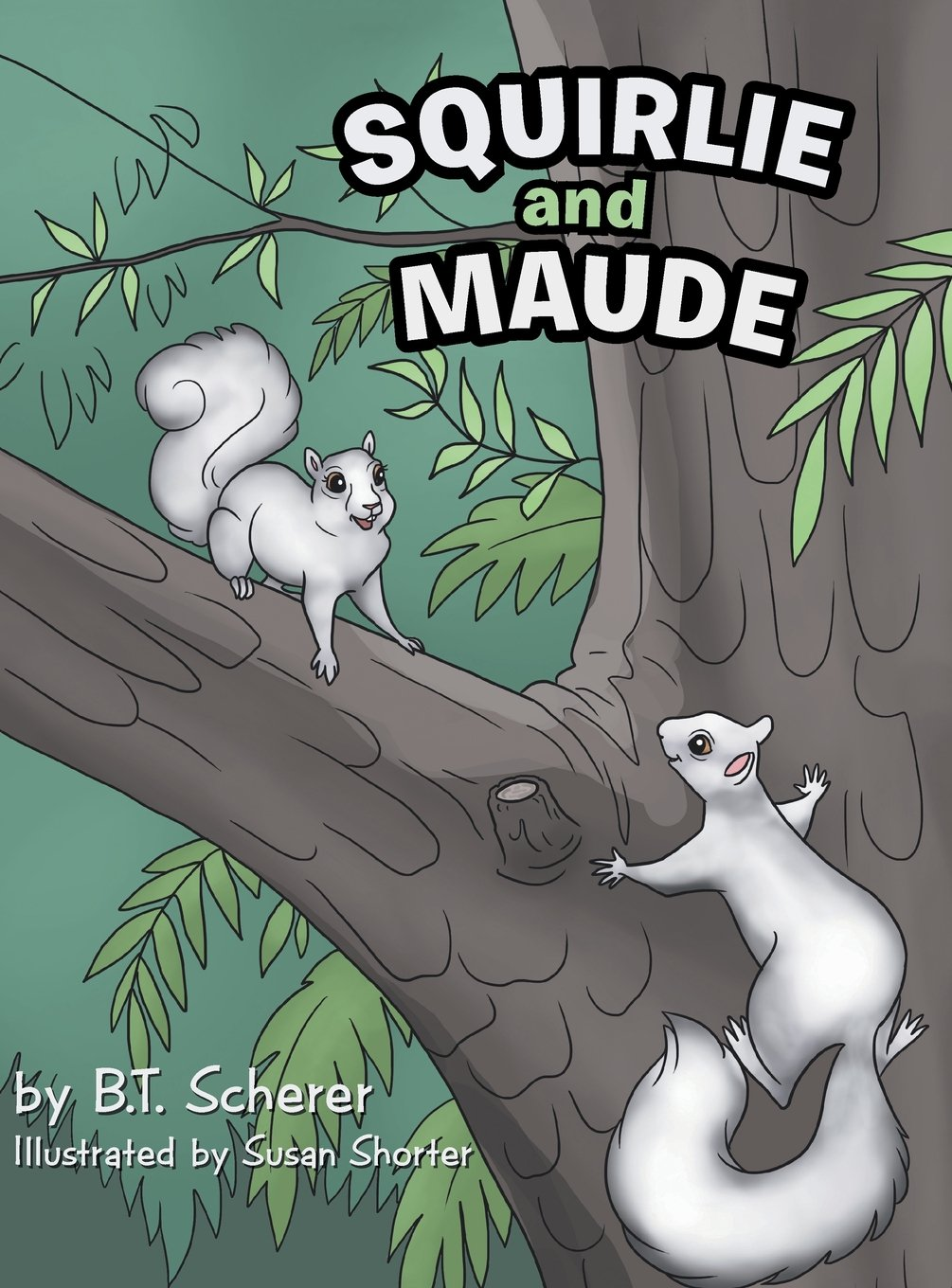 Squirlie and Maude: The White Squirrels of Brevard ebook