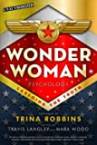 Wonder Woman Psychology: Lassoing the Truth (Popular Culture Psychology)