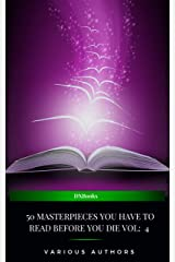 50 Masterpieces you have to read before you die Vol: 4 (2020 Edition) Kindle Edition