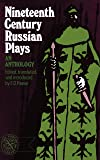 Nineteenth Century Russian Plays - An Anthology