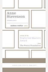 Anne Stevenson: Selected Poems: (American Poets Project #26) Hardcover