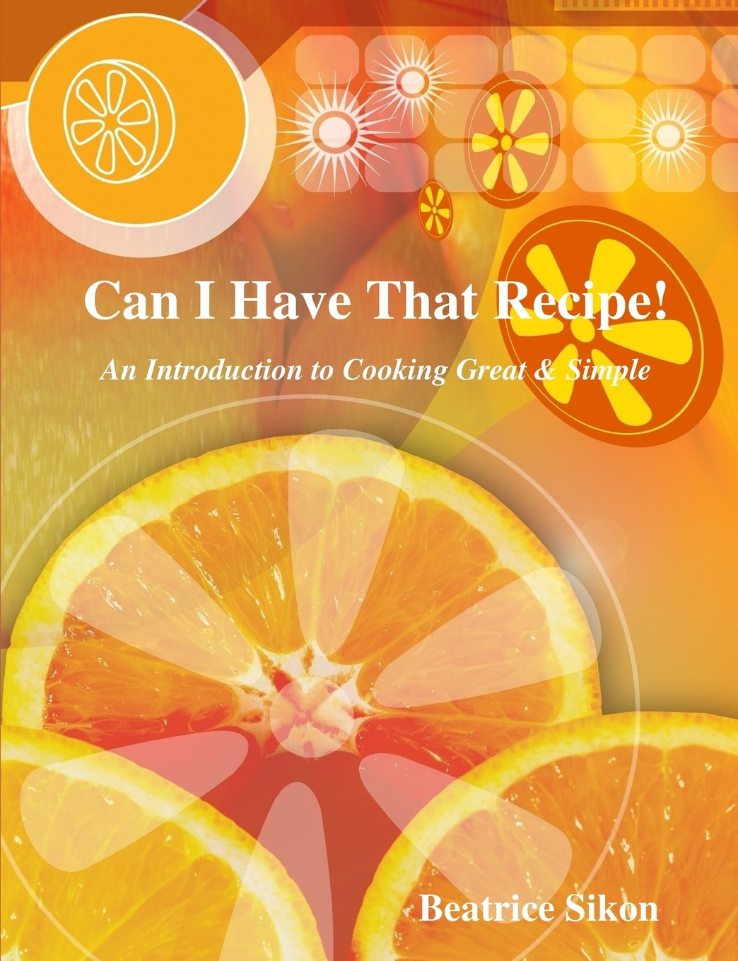 Can I Have That Recipe! ebook