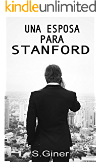Admission Una Esposa Para Stanford Stanford Volumen 1 File Online Today