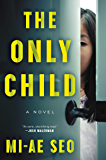 The Only Child: A Novel