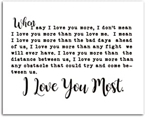 I Love You More Wall Art, When I Say I Love You More Poster, I Love You More Wall Decor, Wall Decor for Couples, Bedroom Wall Decor, I Love You Sign, 8 x 10 Inches Unframed