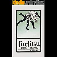 Jiu-Jitsu For Men For Women For Children Combat Tricks: Jujutsu Self Defense Book (English Edition)
