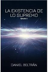 La existencia de lo supremo (Spanish Edition) Kindle Edition