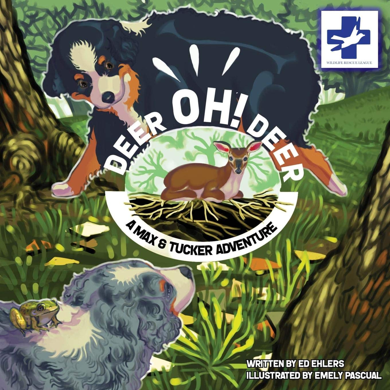 Deer Oh Deer: A Max & Tucker Adventure