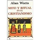 Mito y Ritual En El Cristianismo (Spanish Edition)