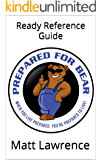 Prepared For Bear: Ready Reference Guide