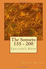 The Sonnets: 155 - 200: Creation's Hand Kindle Edition