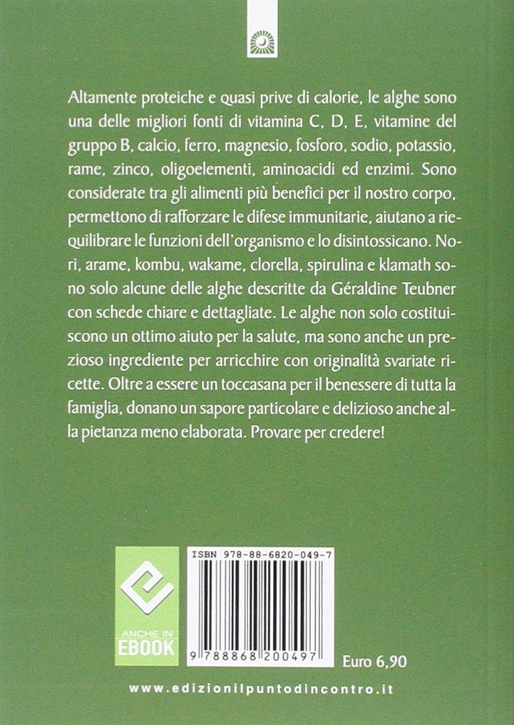 Proprietà nutritive e benefici per la salute. Con gustose ricette Salute e benessere: Amazon.es: Géraldine Teubner, I. Dal Brun: Libros en idiomas ...