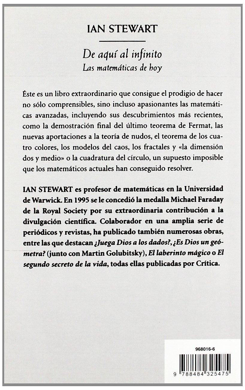 De aquí al infinito: Las matemáticas de hoy Biblioteca De ...