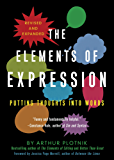 The Elements of Expression: Putting Thoughts into Words (English Edition)