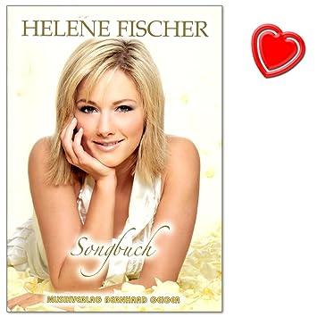 Helene Fischer Songbuch Erste Songbuch Der Bekannten Und Beliebten