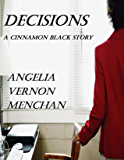 DECISIONS...: A Cinnamon Black Book