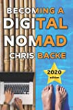 Becoming a Digital Nomad: Your Step By Step Guide To The Digital Nomad Lifestyle