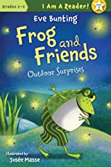 Outdoor Surprises (I AM A READER!: Frog and Friends Book 5) Kindle Edition