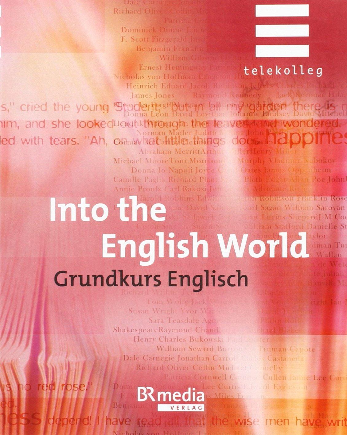 Into the English World - Grundkurs Englisch: Telekolleg
