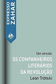 Os companheiros literários da revolução: Um ensaio