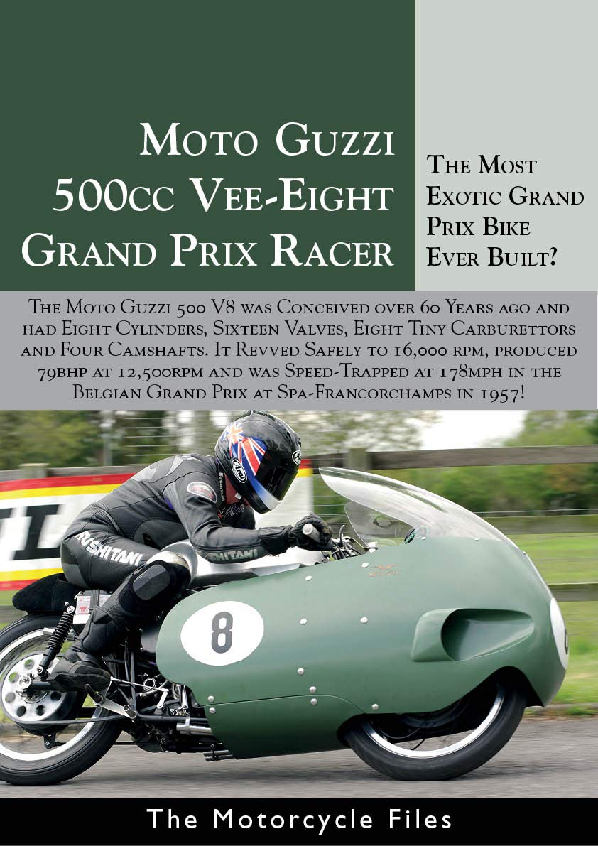 MOTO GUZZI V8 GRAND PRIX 500  A MOTORCYCLE RACING LEGEND  The Motorcycle Files   English Edition