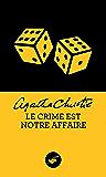 Le crime est notre affaire (Nouvelle traduction révisée) (Masque Christie)